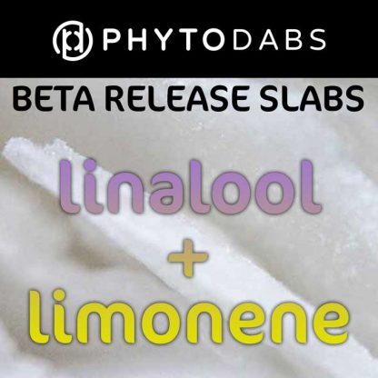 PhytoDabs Linalool Limonene Slabs - Terpene Slabs - Buy CBD Dabs with Limonene and Linalool Terpenes and CBD Isolate